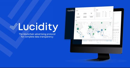 Lucidity:用区块链实现更好的数字广告投放